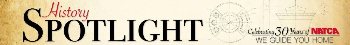 NATCA30 Spotlight